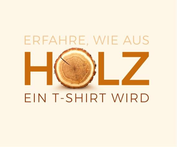 Faire Kleidung nachhaltig fertigen - so entsteht ein T-Shirt aus Holz